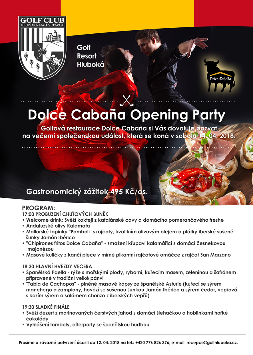 Dolce Cabaňa Opening Party