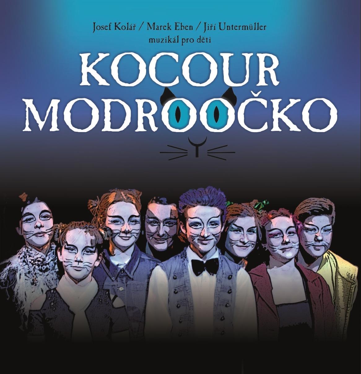 Kocour Modroočko - muzikál