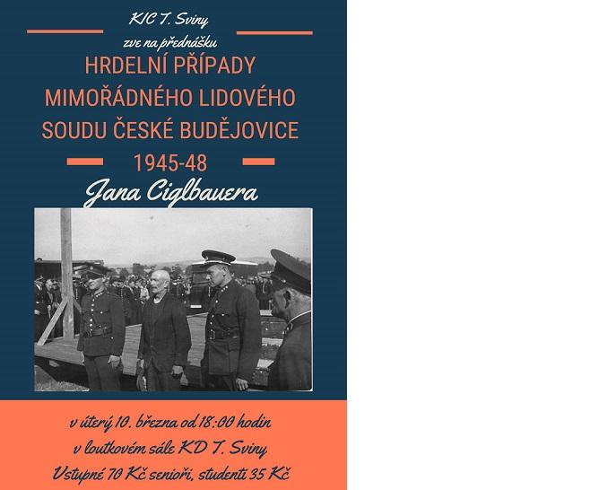 HRDELNÍ PŘÍPADY MIMOŘÁDNÉHO LIDOVÉHO SOUDU ČESKÉ BUDĚJOVICE 1945 - 48
