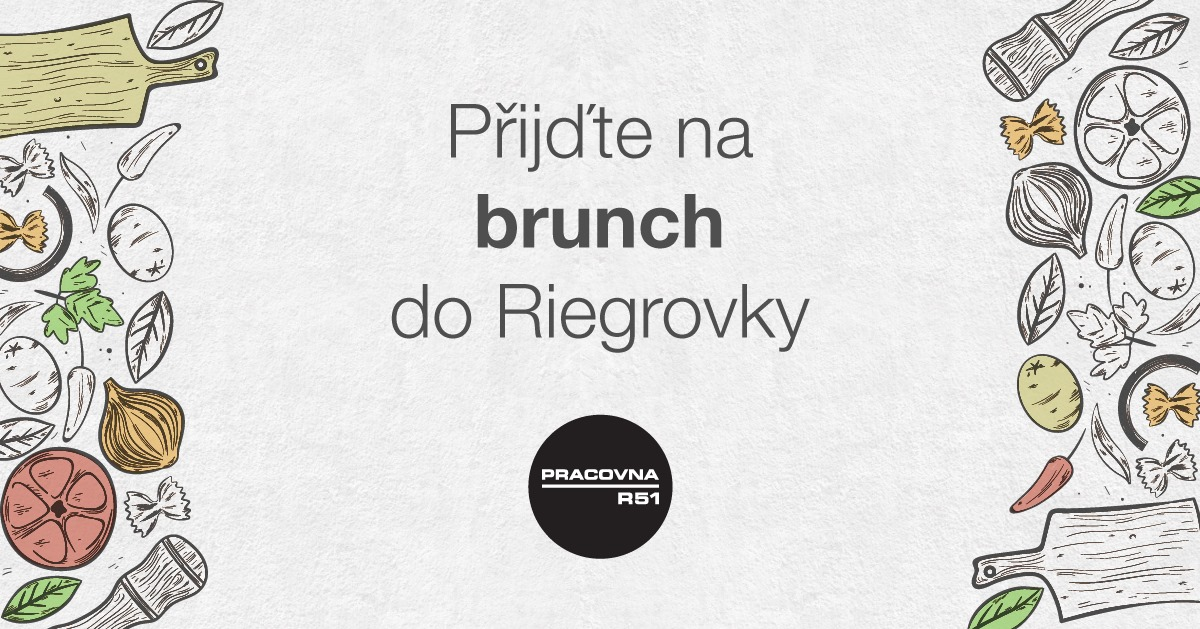 Brunch v Riegrovce